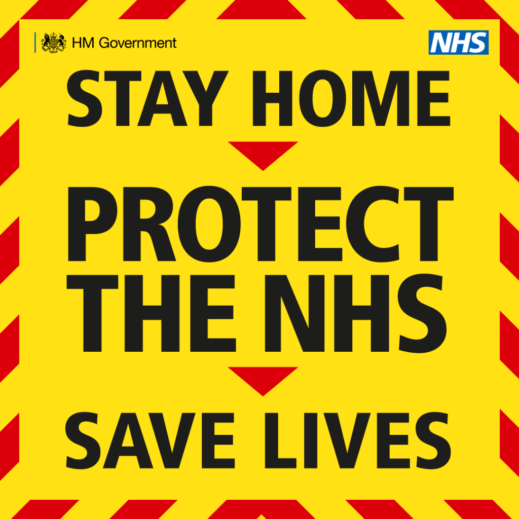 Covid19 - Stay Home, Protect the NHS, Save Lives